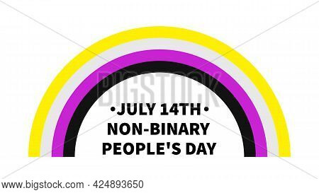 Non-binary People S Day Poster With Pride Flag. Lgbt Community Holiday Celebrate On July 14. Easy To