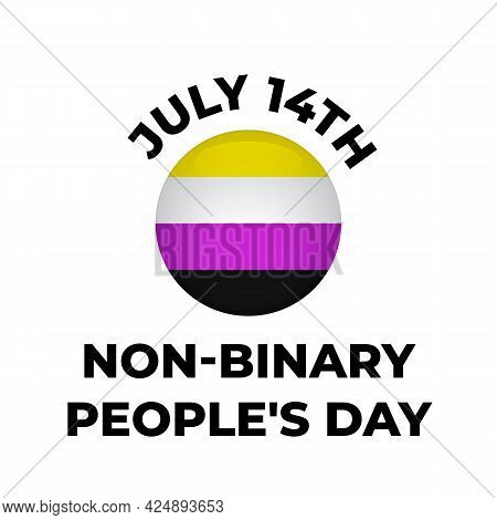 Non-binary People S Day Poster With Pride Flag. Lgbt Community Holiday Celebrate On July 14. Vector