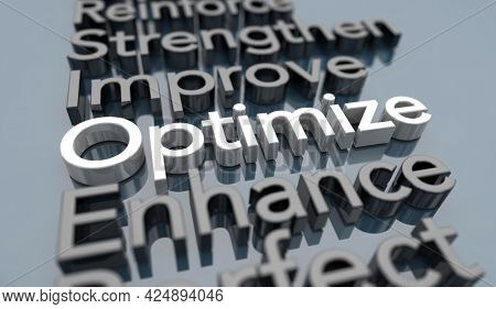 Optimize Improve Enhance Perfect Ideal State Level Condition Words 3d Illustration