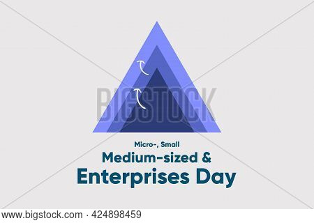 International Micro-, Small And Medium-sized Enterprises Day - Vector Illustration. Business Growth
