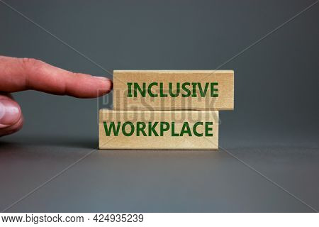 Inclusive Workplace Symbol. Wooden Blocks With Words Inclusive Workplace On Beautiful Grey Backgroun
