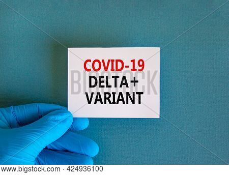 Covid-19 Delta Plus Variant Strain Symbol. Hand In Blue Glove With White Card. Concept Words Covid-1