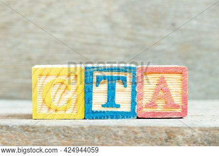 Color Alphabet Letter Block In Word Cta (abbreviation Of Call To Action Or Chartered Tax Adviser) On