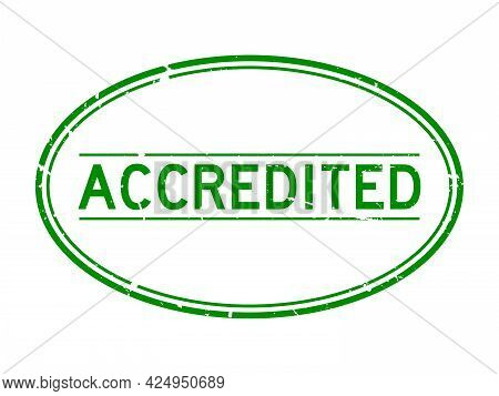 Grunge Green Accredited Word Oval Rubber Seal Stamp On White Background