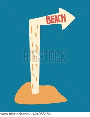 Beach Pointer. Wooden Tablet On The Leg With The Inscription Beach In A Hill Of Sand. Direction Sign