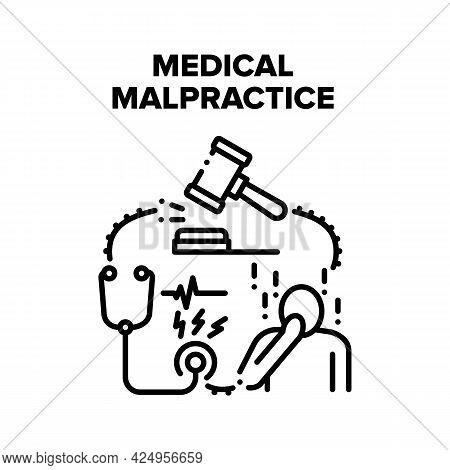 Medical Malpractice Error Vector Icon Concept. Medical Malpractice Error Doctor, Nurse And Hospital.