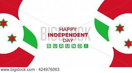 Vector Illustration Of Burundi Independence Day Background Design Template.