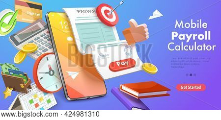 3d Vector Conceptual Illustration Of Mobile Payroll Calculator, Salary Payment Mobile App