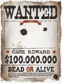 Illustration of a vintage old wanted placard poster template with dead or alive inscription cash reward like in far west and western movies poster