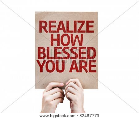 Realize How Blessed You Are card isolated on white background
