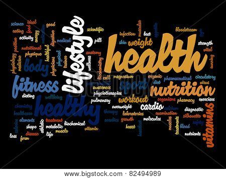 Concept or conceptual abstract word cloud on black background as metaphor for health, nutrition, diet, wellness, body, energy, medical, fitness, medical, gym, medicine, sport, heart or science poster