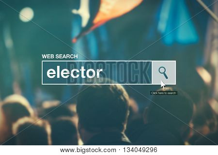 Elector - web search bar glossary term in internet glossary.