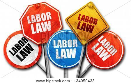 labor law, 3D rendering, rough street sign collection