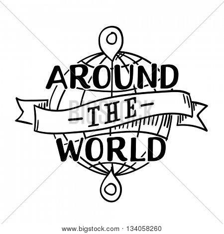 Around - the - World sign  // Black & White
