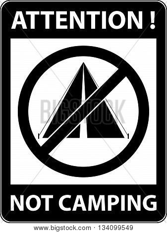 No bivouac, camping, tent and camp prohibited symbol. Sign indicating the prohibition or rule. Warning and forbidden. Flat design. Vector illustration. Easy to use and edit. EPS10.