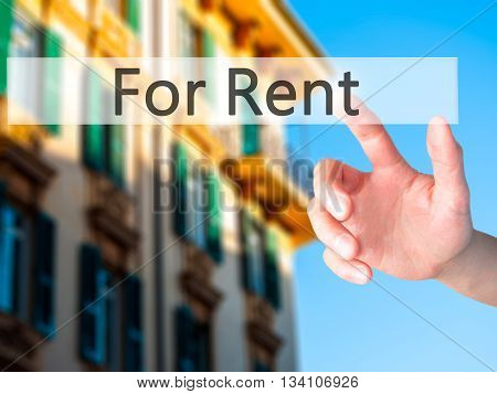 For Rent - Hand Pressing A Button On Blurred Background Concept On Visual Screen.