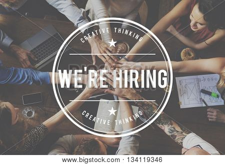 We're Hiring Recruitment Employment Human Resources Concept