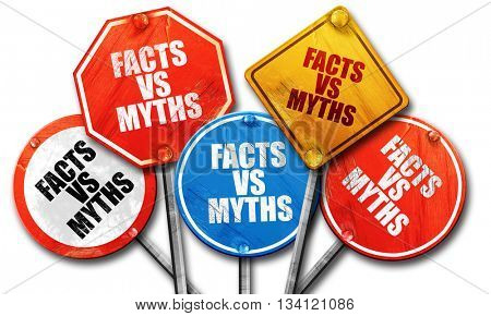 facts vs myths, 3D rendering, rough street sign collection
