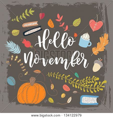 Hand drawn grange vector card. Hello november. Hello autumn. Grunge autumn postcard. Cute doodle card with lettering.