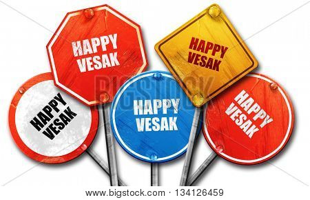 happy vesak, 3D rendering, rough street sign collection
