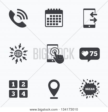 Calendar, like counter and go to web icons. Phone icons. Touch screen smartphone sign. Call center support symbol. Cellphone keyboard symbol. Incoming and outcoming calls. Location pointer.
