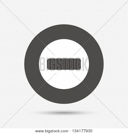 Stop sign icon. Prohibition symbol. No sign. Gray circle button with icon. Vector