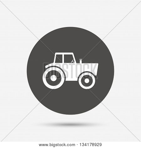 Tractor sign icon. Agricultural industry symbol. Gray circle button with icon. Vector