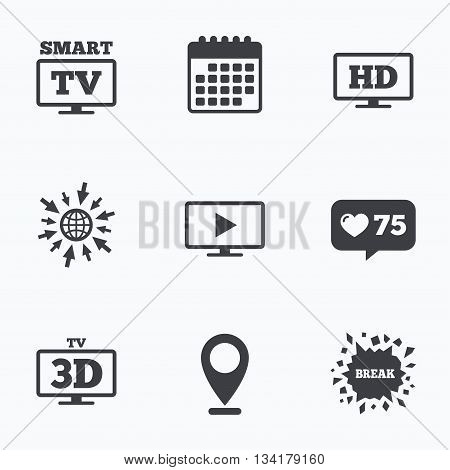 Calendar, like counter and go to web icons. Smart TV mode icon. Widescreen symbol. High-definition resolution. 3D Television sign. Location pointer.
