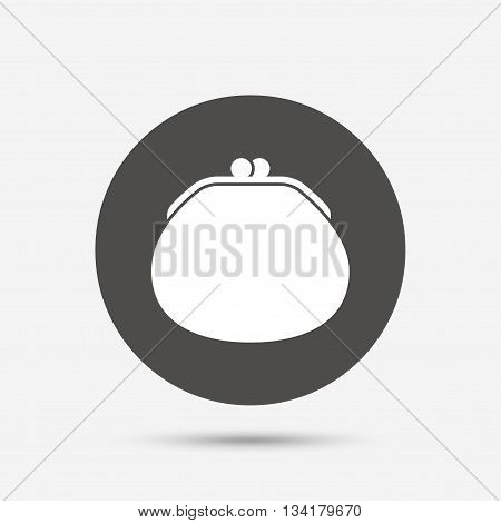 Wallet sign icon. Cash bag symbol. Gray circle button with icon. Vector