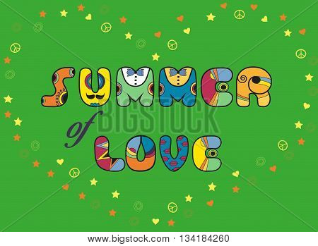 Inscription Summer of Love. Colorful artistic font. Heart by synbols of stars hearts and pacifics. Illustration.