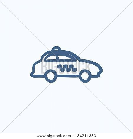 Taxi car vector sketch icon isolated on background. Hand drawn Taxi car icon. Taxi car sketch icon for infographic, website or app.