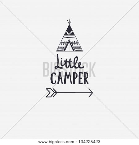 Vector Illustration Little Camper Lettering With Teepee And Arrow. Outdoor Logo Emblem