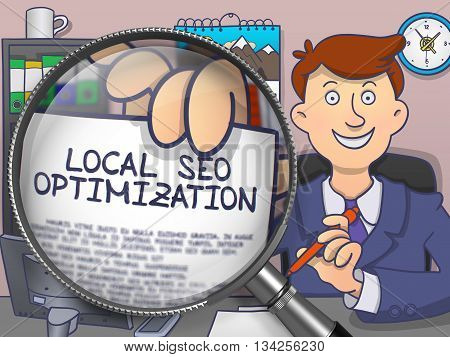 Local SEO Optimization. Business Man Shows Paper with Inscription through Magnifying Glass. Colored Modern Line Illustration in Doodle Style.