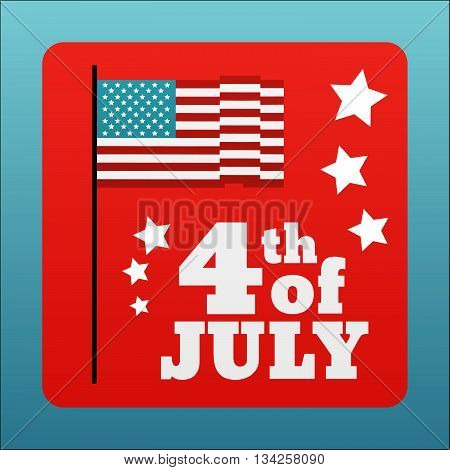 Happy 4 th of July card United States of America. Happy independence day USA poster. Vector illustration.