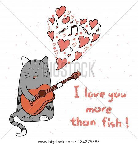 Cute cartoon cat in love. Doodle singing cat with guitar. Valentine`s Day card design. Vector illustration.