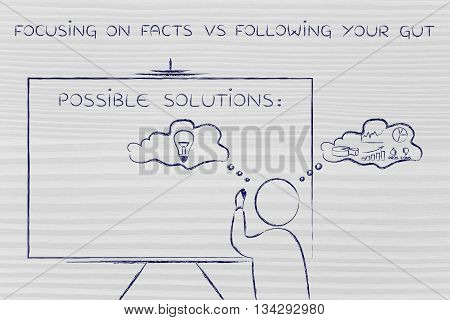 Facts Vs Following Your Gut, Man Writing On Blackboard