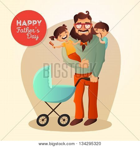 Father Day vector concept. Illustration with happy family father, daughter, son and small baby in the cradle. Hipster man with his children.