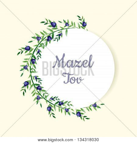 Vector text in blueberry watercolor wreath. For design invitation and greeting card. Mazel tov letters means Congratulations in Hebrew.