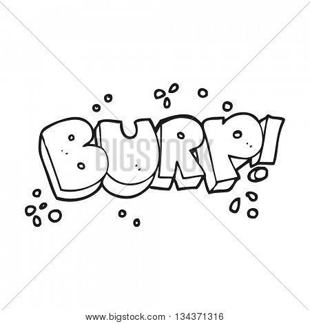 freehand drawn black and white cartoon burp text