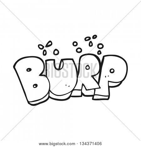 freehand drawn black and white cartoon burp text poster