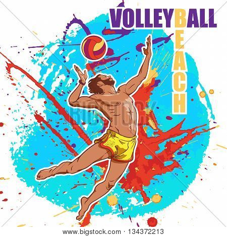 Young athletic man serving an overhead ball in beach volleyball. Dynamic pose. Grunge colourful background. EPS10 vector illustration.