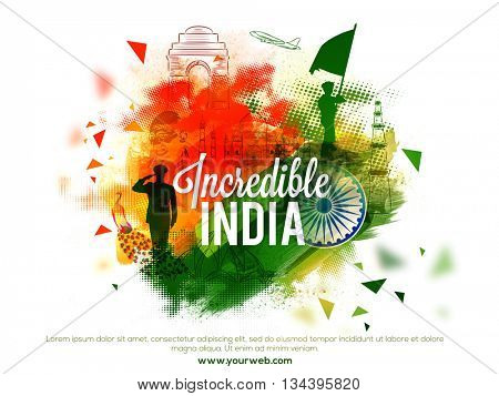 View of Incredible India's Culture and Famous Monuments, Creative abstract background with brush strokes, Elegant Poster, Banner or Flyer design for Indian National Festivals celebration.