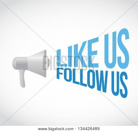Like Us Follow Us Megaphone Message