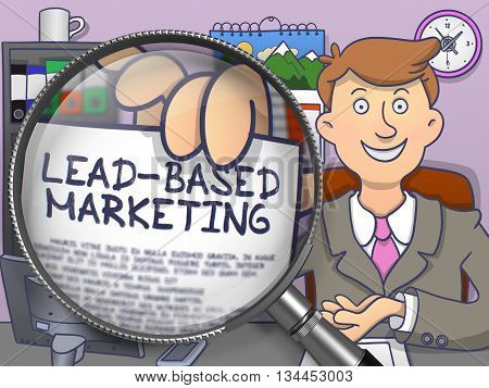 Lead-Based Marketing. Stylish Businessman Welcomes in Office and Showing a Paper with Concept through Lens. Multicolor Modern Line Illustration in Doodle Style.