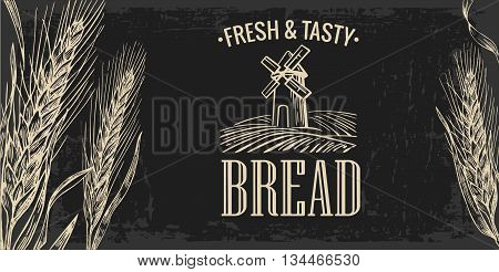Mill, Wheat field, Ears. Engraving illustration. Vintage vector engraving illustration for label,  corporate identity, badges, presentations, flayer for bakery shop.
