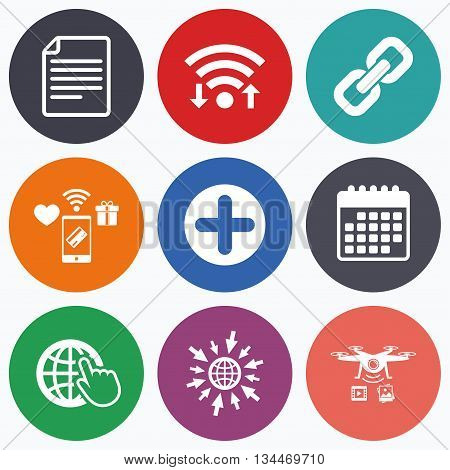Wifi, mobile payments and drones icons. Plus add circle and hyperlink chain icons. Document file and globe with hand pointer sign symbols. Calendar symbol.