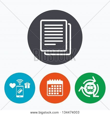 Copy file sign icon. Duplicate document symbol. Mobile payments, calendar and wifi icons. Bus shuttle.