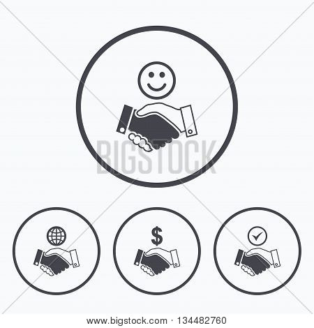 Handshake icons. World, Smile happy face and house building symbol. Dollar cash money. Amicable agreement. Icons in circles.