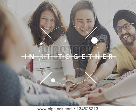 Group In It Together Empower Organization Cooperation Concept