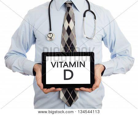 Doctor Holding Tablet - Vitamin D